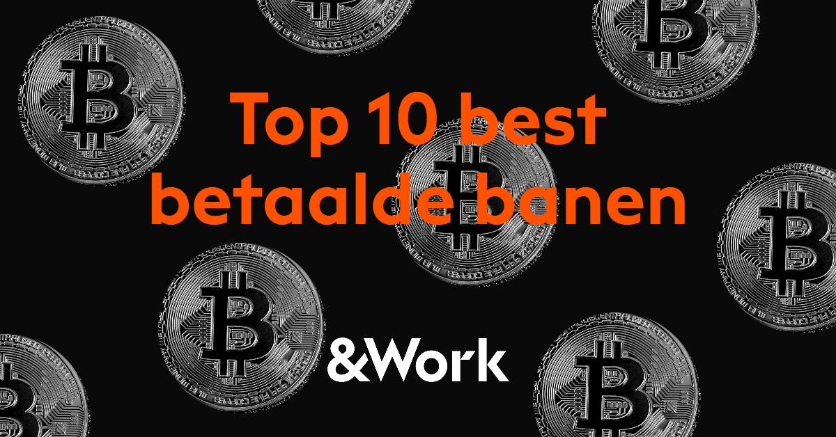 De top 10 best betaalde banen van 2021